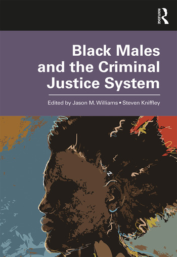 Black Males and the Criminal Justice System book cover