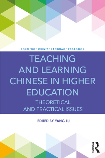 Teaching and Learning Chinese in Higher Education Theoretical and Practical Issues book cover