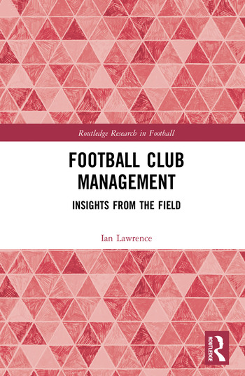 Football Club Management Insights from the Field book cover