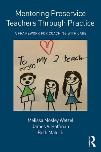 Mentoring Preservice Teachers Through Practice A Framework for Coaching with CARE book cover