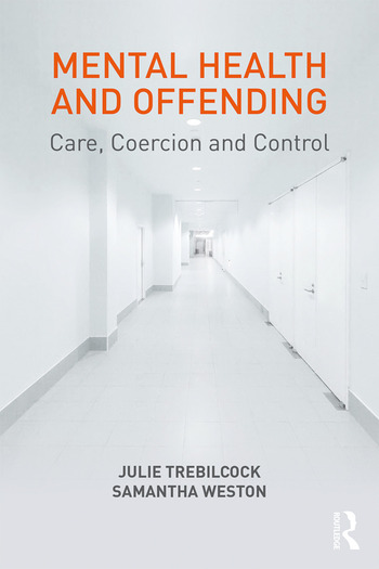 Mental Health and Offending Care, Coercion and Control book cover