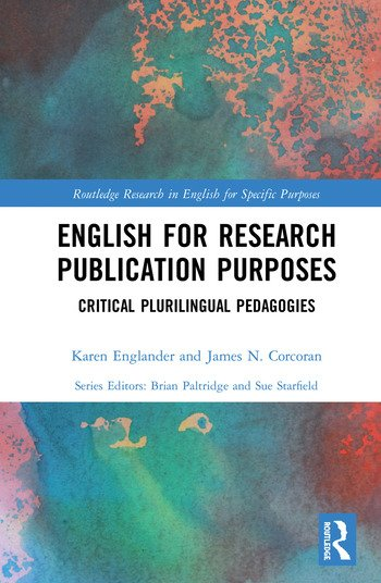 English for Research Publication Purposes Critical Plurilingual Pedagogies book cover
