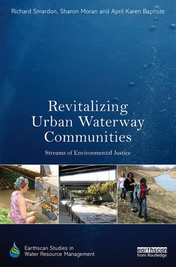Revitalizing Urban Waterway Communities Streams of Environmental Justice book cover