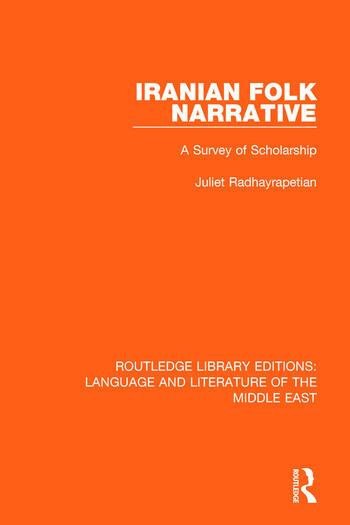 Iranian Folk Narrative A Survey of Scholarship book cover