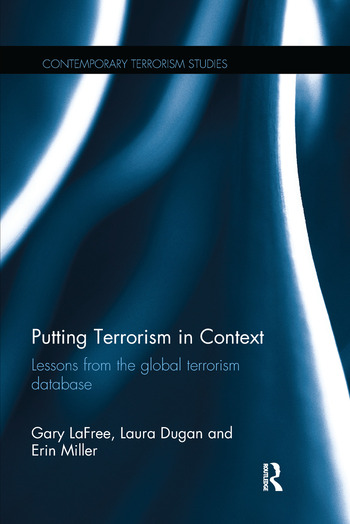Putting Terrorism in Context Lessons from the Global Terrorism Database book cover