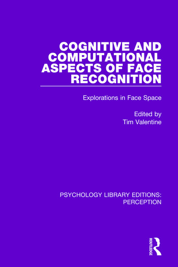 Cognitive and Computational Aspects of Face Recognition Explorations in Face Space book cover
