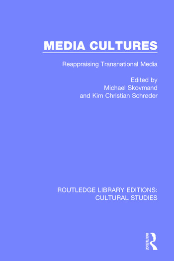 Media Cultures Reappraising Transnational Media book cover
