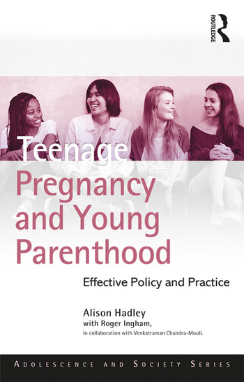 Teenage Pregnancy and Young Parenthood Effective Policy and Practice book cover
