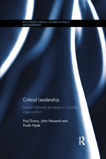 Critical Leadership Leader-Follower Dynamics in a Public Organization book cover