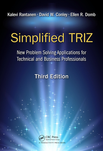 Simplified TRIZ New Problem Solving Applications for Technical and Business Professionals, 3rd Edition book cover
