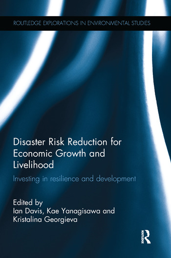 Disaster Risk Reduction for Economic Growth and Livelihood Investing in Resilience and Development book cover