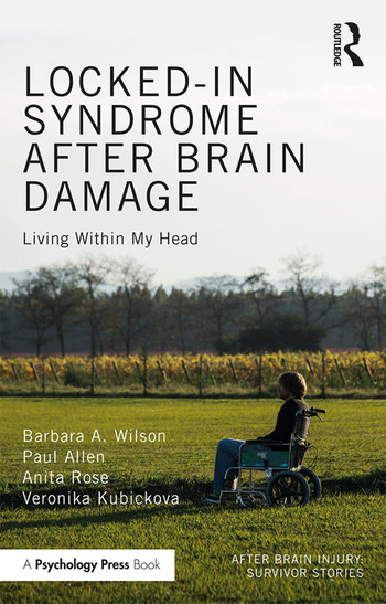 Locked-in Syndrome after Brain Damage Living within my head book cover