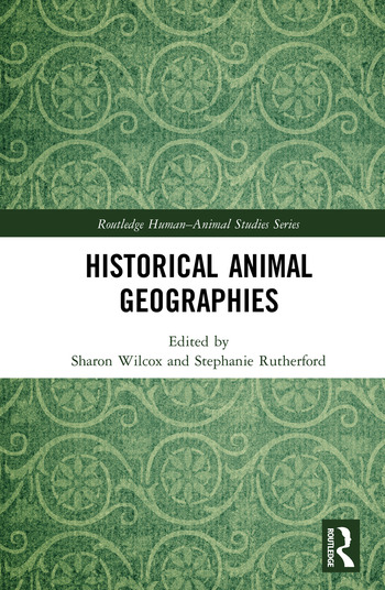 Historical Animal Geographies book cover