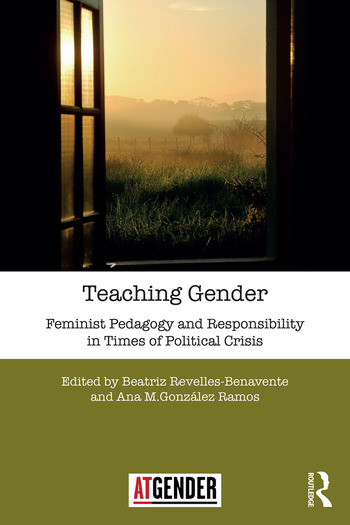 Teaching Gender Feminist Pedagogy and Responsibility in Times of Political Crisis book cover