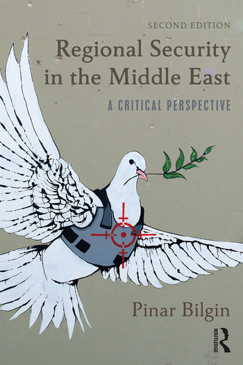 Regional Security in the Middle East A Critical Perspective book cover