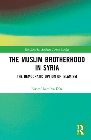 The Muslim Brotherhood in Syria The Democratic Option of Islamism book cover