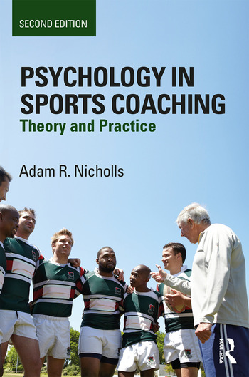 Psychology in Sports Coaching Theory and Practice book cover