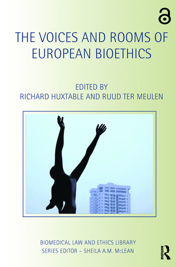 The Voices and Rooms of European Bioethics book cover
