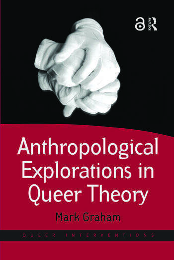 Anthropological Explorations in Queer Theory book cover