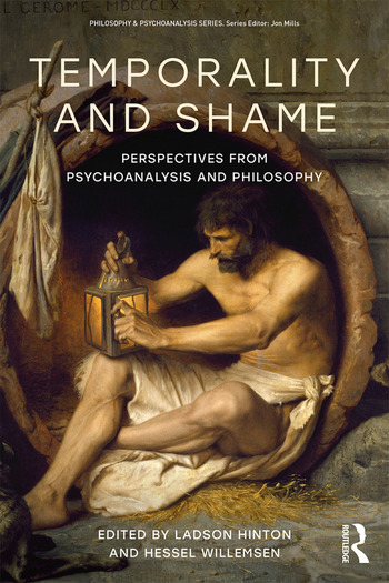 Temporality and Shame Perspectives from Psychoanalysis and Philosophy book cover