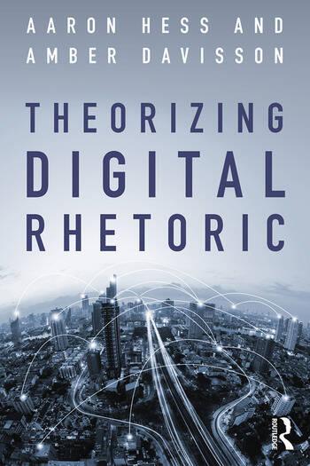 Theorizing Digital Rhetoric book cover