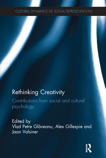 Rethinking Creativity Contributions from social and cultural psychology book cover