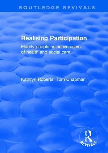 Realising Participation Elderly People as Active Users of Health and Social Care book cover