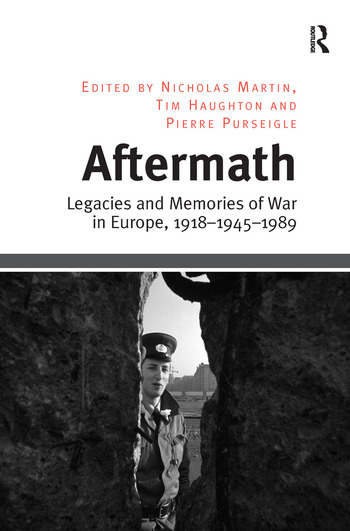 Aftermath Legacies and Memories of War in Europe, 1918–1945–1989 book cover