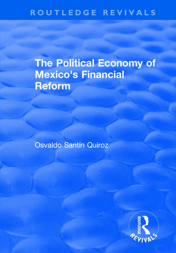 The Political Economy of Mexico's Financial Reform book cover