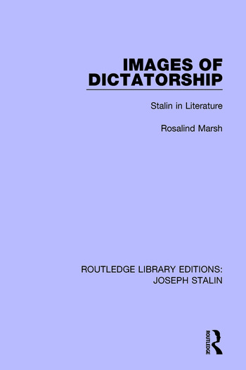 Images of Dictatorship Stalin in Literature book cover