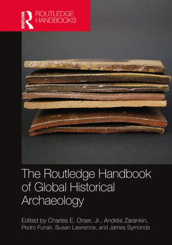 The Routledge Handbook of Global Historical Archaeology book cover
