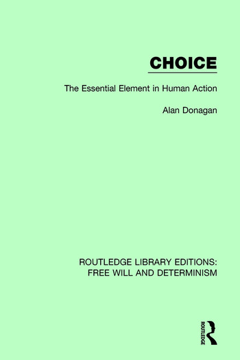 Choice The Essential Element in Human Action book cover