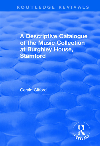 A Descriptive Catalogue of the Music Collection at Burghley House, Stamford book cover