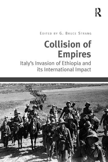 Collision of Empires Italy's Invasion of Ethiopia and its International Impact book cover