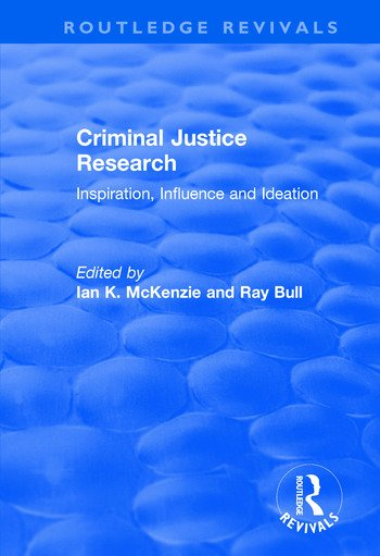 Criminal Justice Research Inspiration Influence and Ideation book cover