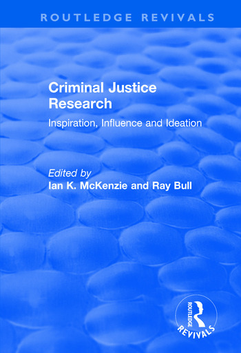 Criminal Justice Research: Inspiration Influence and Ideation Inspiration Influence and Ideation book cover