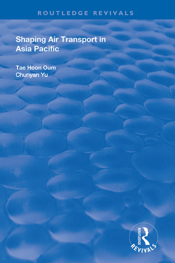 Shaping Air Transport in Asia Pacific book cover