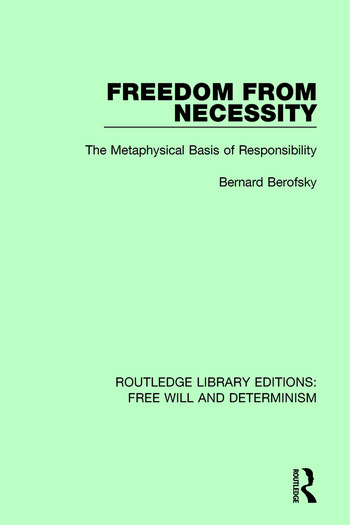 Freedom from Necessity The Metaphysical Basis of Responsibility book cover