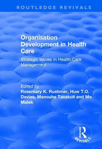 Organisation Development in Health Care Strategic Issues in Health Care Management book cover