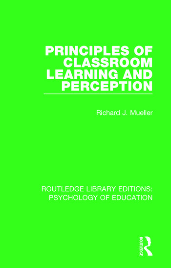 Principles of Classroom Learning and Perception book cover