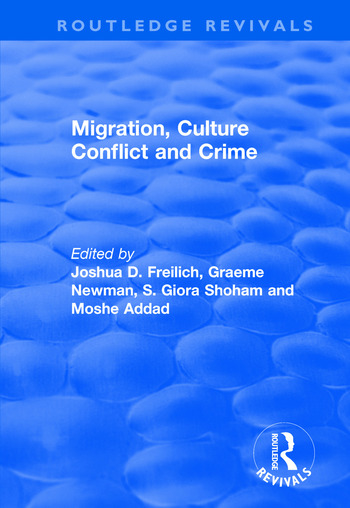 Migration, Culture Conflict and Crime book cover