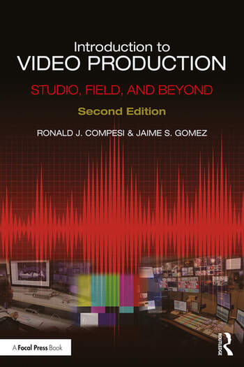 Introduction to Video Production Studio, Field, and Beyond book cover