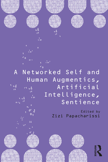 A Networked Self and Human Augmentics, Artificial Intelligence, Sentience book cover