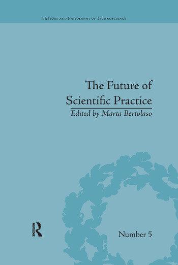 The Future of Scientific Practice 'Bio-Techno-Logos' book cover