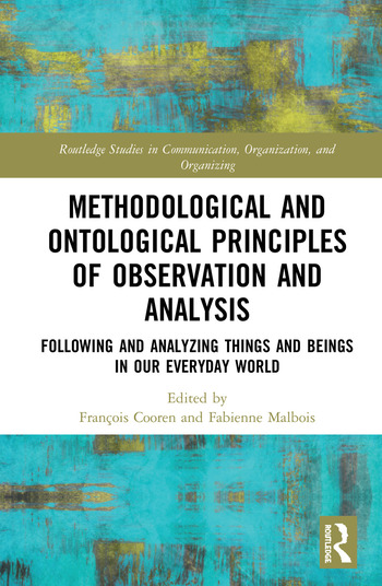 Methodological and Ontological Principles of Observation and Analysis Following and Analyzing Things and Beings in Our Everyday World book cover