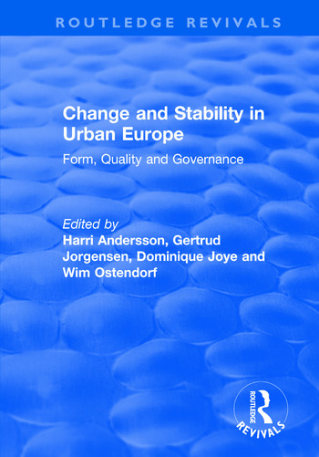 Change and Stability in Urban Europe Form, Quality and Governance book cover