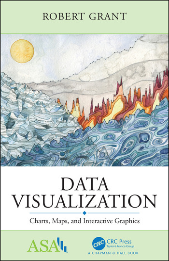 Data Visualization Charts, Maps, and Interactive Graphics book cover
