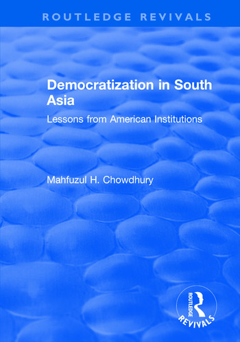 Democratization in South Asia Lessons from American Institutions book cover