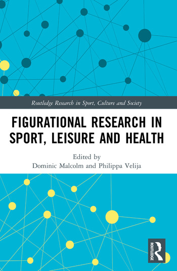 Figurational Research in Sport, Leisure and Health book cover