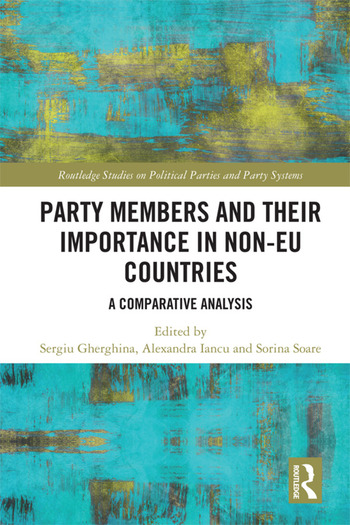 Party Members and Their Importance in Non-EU Countries A Comparative Analysis book cover